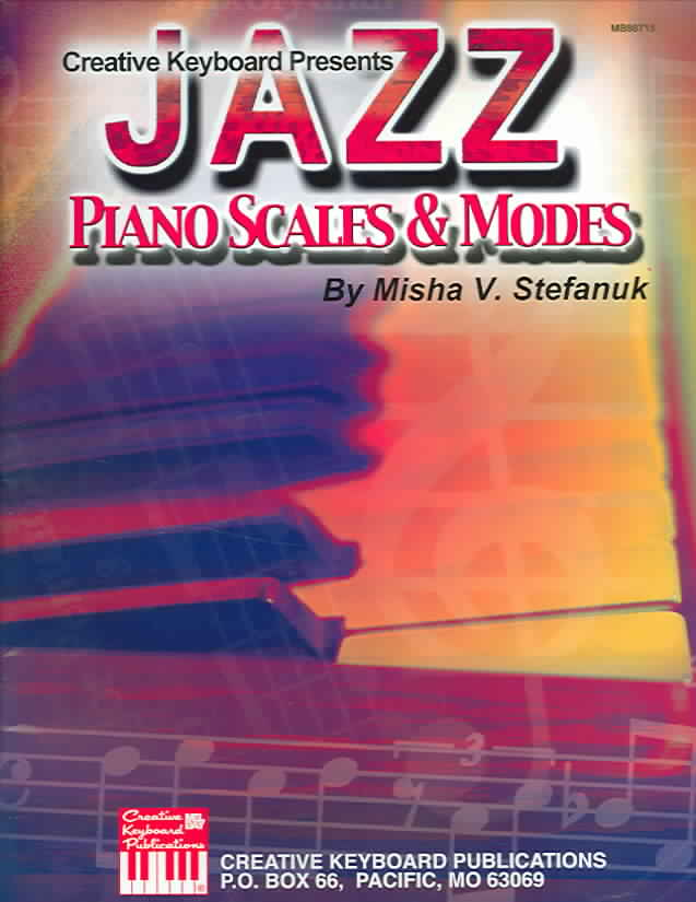 Jazz Piano Scales & Modes By Stefanuk, Misha